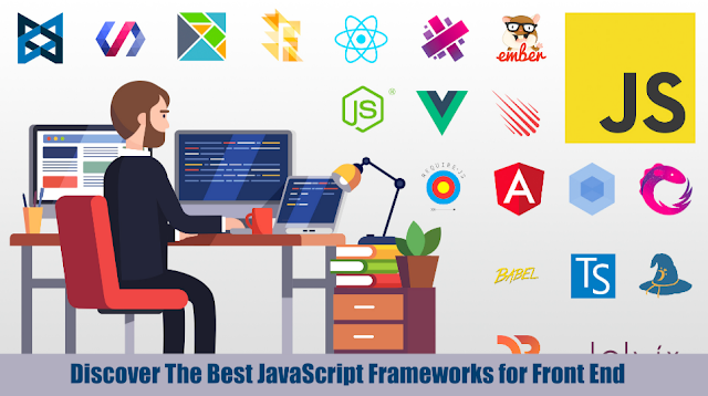 Discover The Best JavaScript Frameworks for Front End