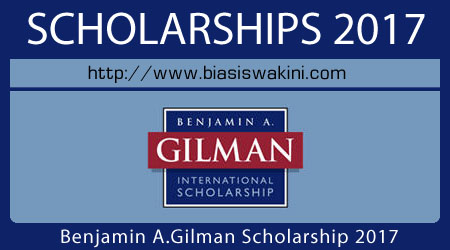 Benjamin A Gilman International Scholarship 2017