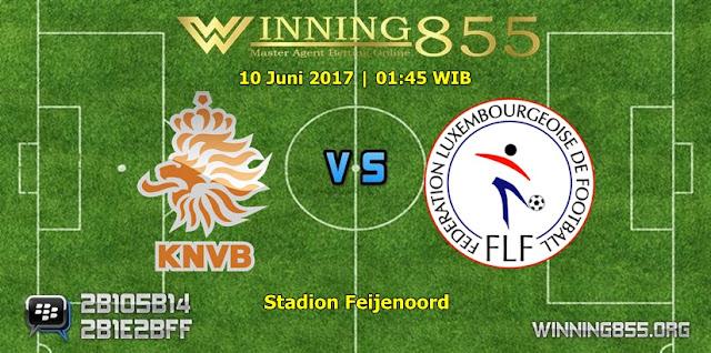 Prediksi Skor Belanda vs Luxembourg 10 Juni 2017