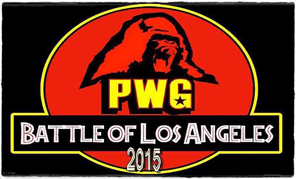 e3a82f5291e92 WRESTLING IS REAL...Life is Fake  The PWG BoLA 2015 report as ...