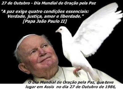 Resultado de imagem para 27 de outubro - dia mundial de oração pela paz