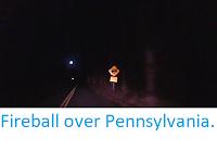 http://sciencythoughts.blogspot.co.uk/2017/12/fireball-over-pennsylvania.html