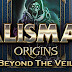Talisman Origins Beyond the Veil - PLAZA