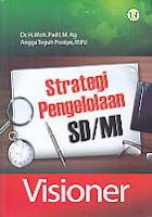 Strategi Pengelolaan SD/ MI Visioner