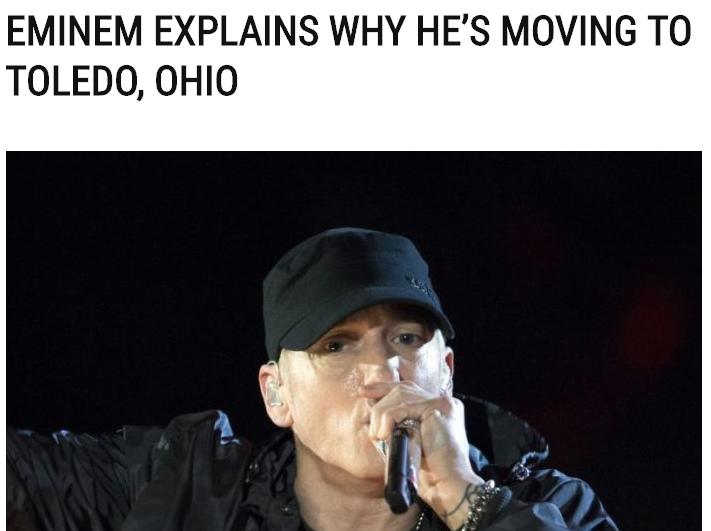 Eminem moving to toledo ohio