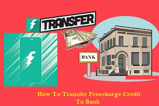 Trick To Transfer FreeCharge Wallet Balance To Bank Account