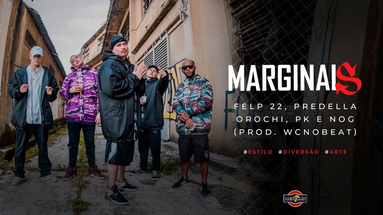 Marginais BoomBap - Felp 22, Predela, Orochi, PK e Nog | Vídeo, Letra e Download