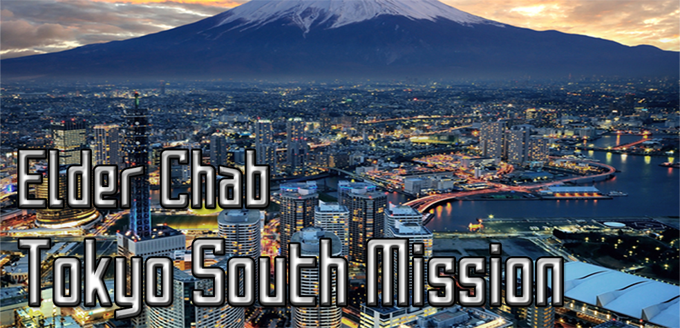 Elder Chab's Adventures from the Tokyo South Mission