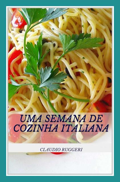 Uma Semana De Cozinha Italiana - Claudio Ruggeri