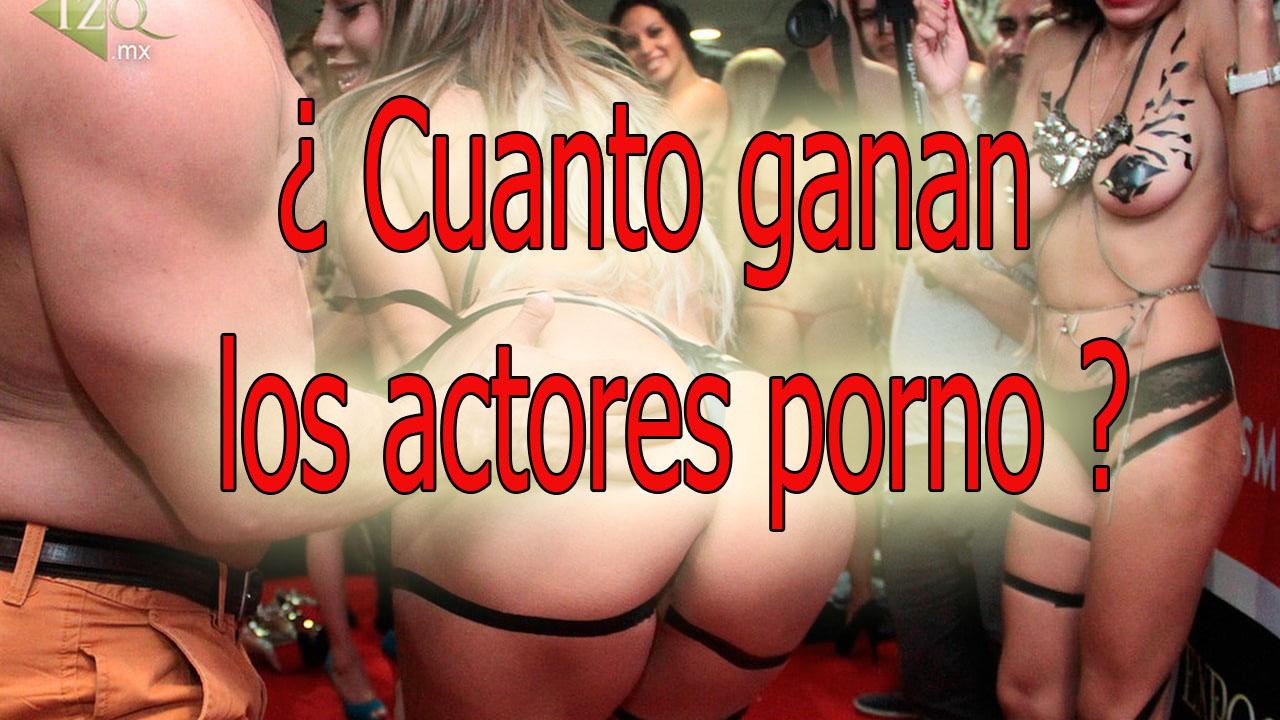 Actores Que Ahora Son Porno quieres saber que gana un actor porno ?-how much do porn