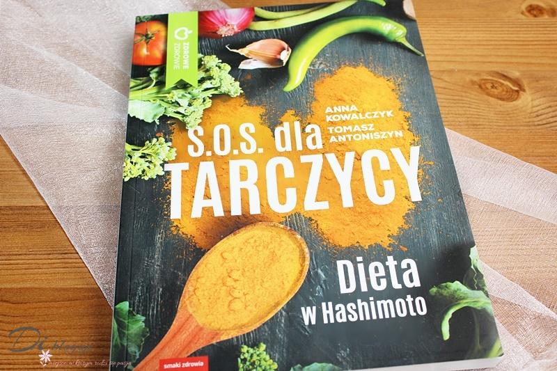 S.O.S. dla tarczycy. Dieta w Hashimoto - recenzja