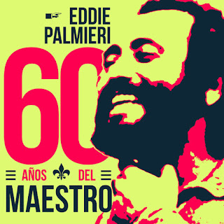 eddie palmieri 60 anos maestro