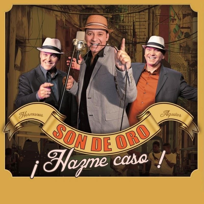 ¡HAZME CASO! - SON DE ORO (2014)