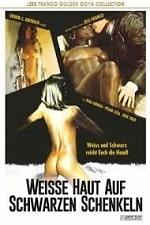 White Skin Black Thighs / Weiße Haut und schwarze Schenkel (1976)