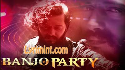 Banjo Party Song Lyrics – Banjo | Vishal Dadlani, Neeti Mohan