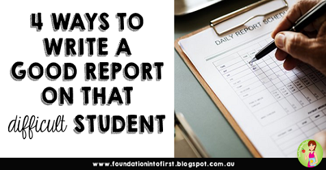 Report writing for primary school teachers. How to write a good report on that difficult student. Ideas and hints that primary teachers will love!