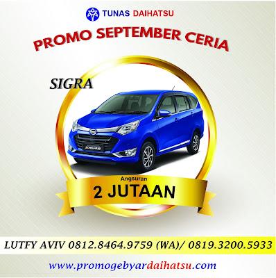 Promo Daihatsu Kredit Sigra Angsuran Murah Mulai 2 Jutaan