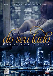 #Resenha - Do seu Lado - Fernanda Saads