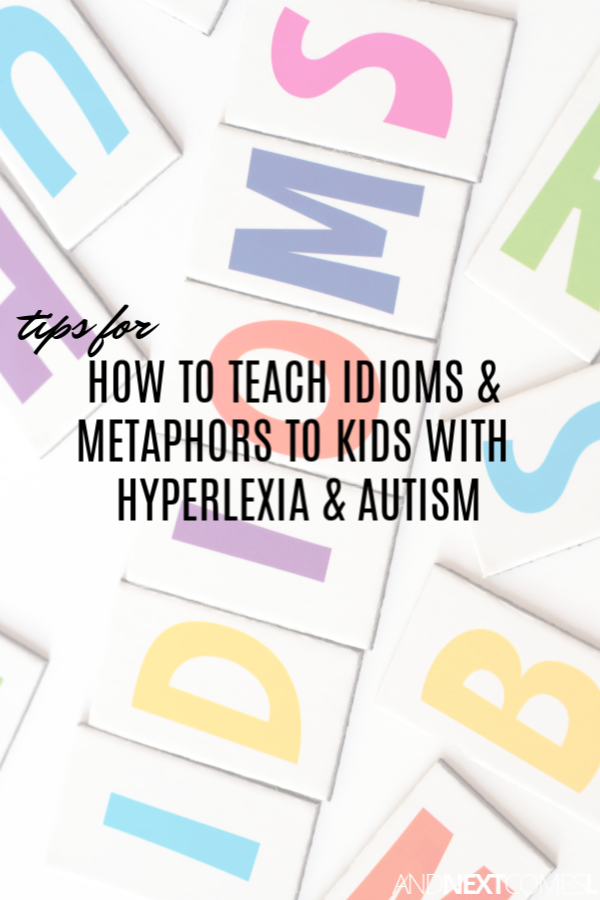 Autism and idioms - tips for teaching idioms to students with autism or hyperlexia
