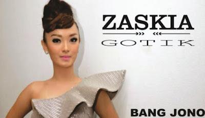 Download Lagu Zaskia Gotik Bang Jono