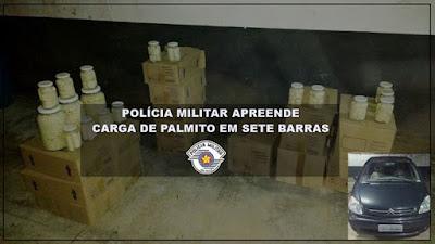 POLÍCIA MILITAR APREENDE CARGA DE PALMITO E DROGAS EM SETE BARRAS