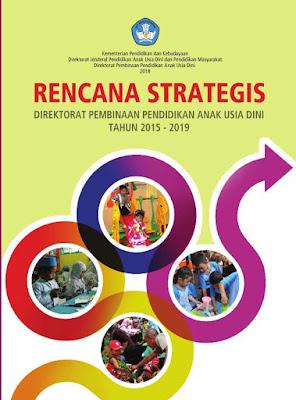 Download Buku Rencana Strategis (Renstra) Direktorat Pembinaan Pendidikan Anak Usia DIni (PAUD) Tahun 2015-2019 pdf