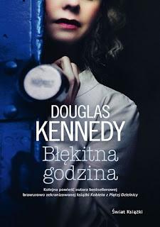 """""""Błękitna godzina"""" Douglas Kennedy"""