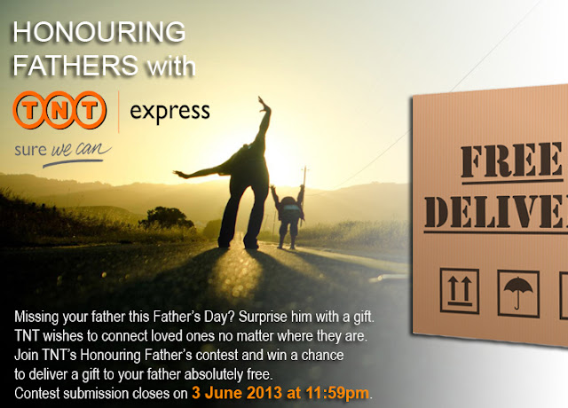 TNT Express Malaysia 'Honouring Fathers' Contest