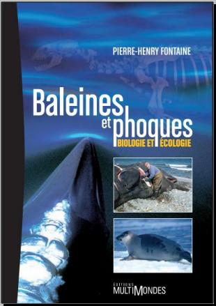 Livre : Baleines et phoques, Biologie et écologie - de Pierre-Henry Fontaine PDF