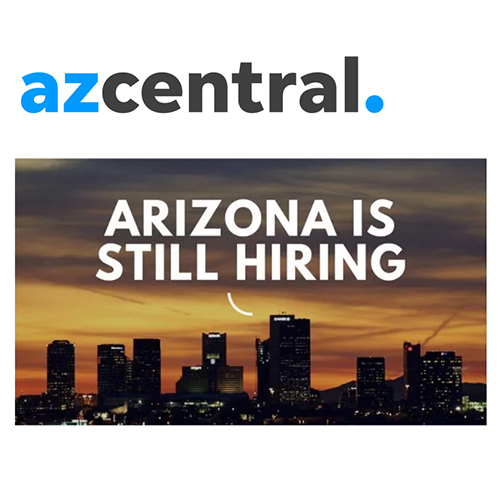 azcentral.com logo.  Still image of Phoenix Skyline.  Text: Arizona is Still Hiring.