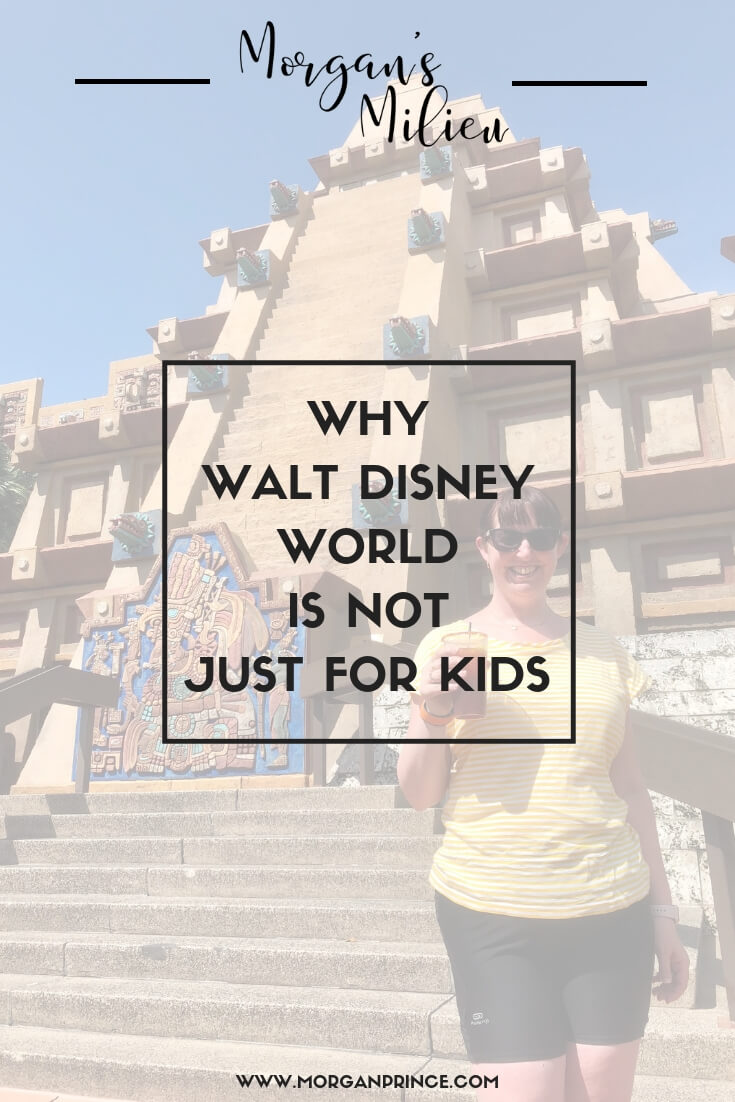 Why Walt Disney World is Not Just For Kids | There are so many reasons to love Walt Disney World as an adult - why not find out!