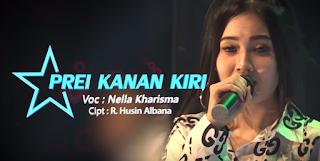 Download Lagu Nella Kharisma - Prei Kanan Kiri Mp3 (4.35MB) Baru 2018,Nella Kharisma, Dangdut Koplo, 2018