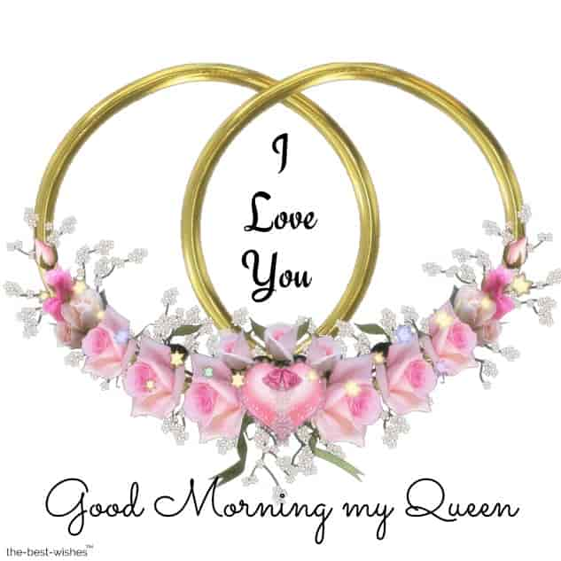 good morningi love you queen images