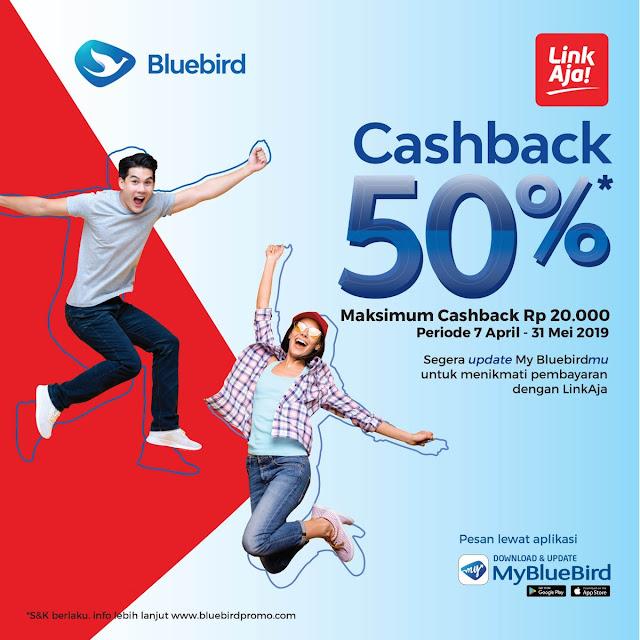 #BlueBird - #Promo Cashback 50% Maks 20K Pakai LinkAja (s.d 31 Mei 2019)
