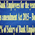 Bonus for Bank Employees for the year 2016-17 as per Bonus amendment Act 2015
