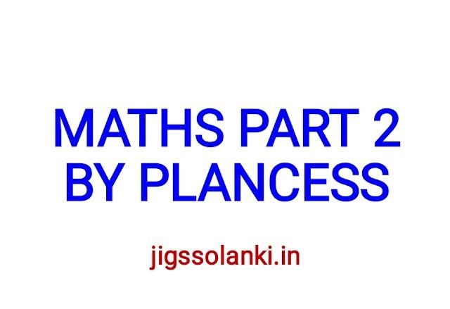 MATHEMATICS STUDY MATERIAL PART 2 BY PLANCESS