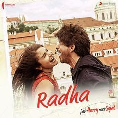 Lagu India Radha - Jab Harry Met Sejal