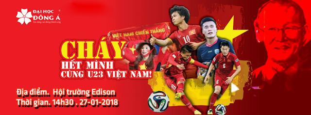 Đại học Đông Á Đà Nẵng cháy hết mình cùng U23 Việt Nam