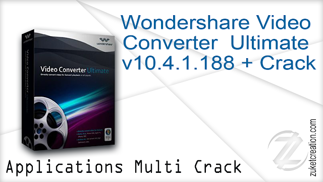 Wondershare Video Converter  Ultimate v10.4.1.188 + Crack