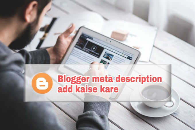 Blogger All Post Me Search Description Enable Kaise Kare
