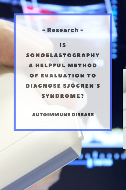 Is sonoelastography a helpful method of evaluation to diagnose Sjögren's syndrome?