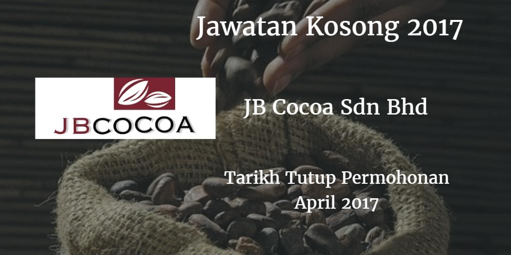 Jawatan Kosong JB Cocoa Sdn Bhd April 2017