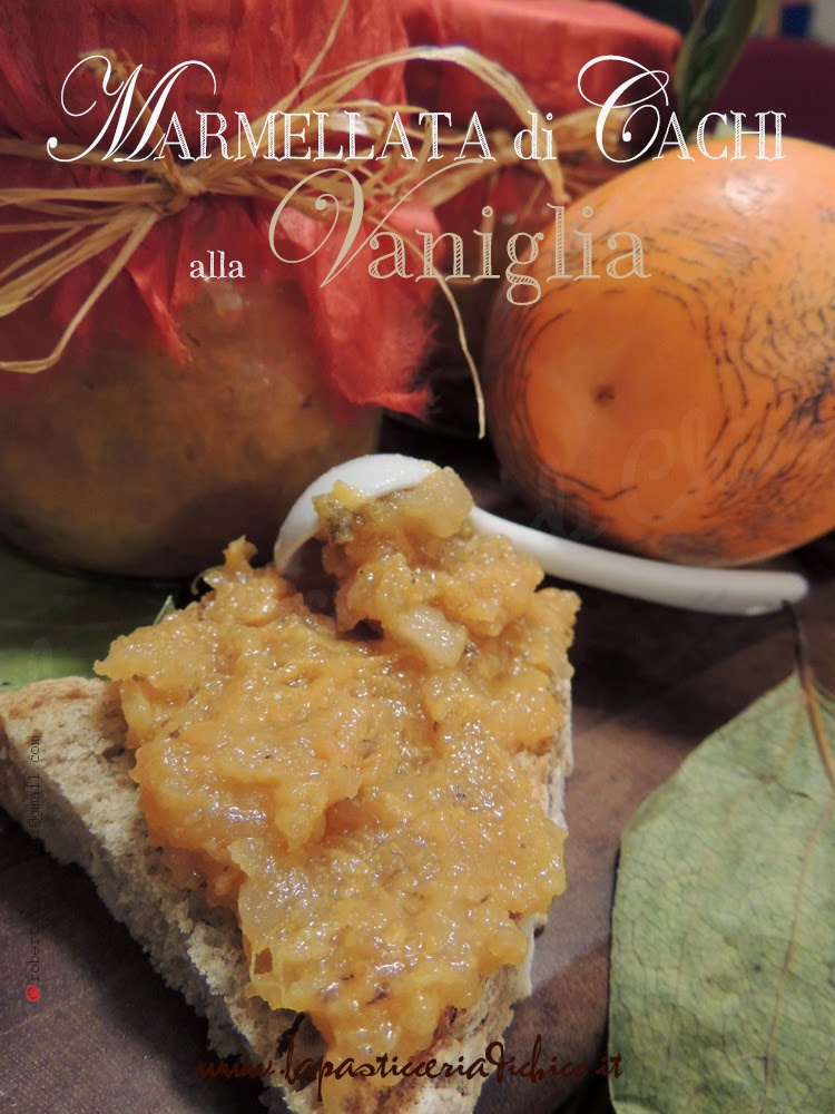 Marmellata di Cachi alla Vaniglia - www.lapasticceriadichico.it