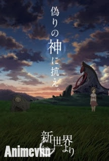 Shinsekai yori Tân Thế Giới - From the New World 2012 Poster