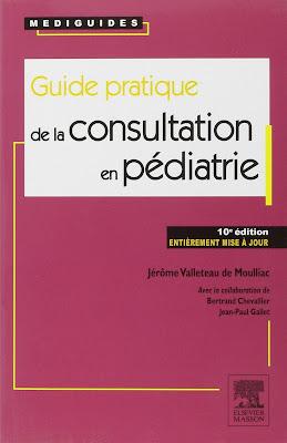 Guide pratique de la consultation en pédiatrie Livre de Bertrand Chevallier, J.. Valleteau de Moulliac et Jean-Paul Gallet 1