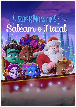 Super Monstros: Salvam o Natal
