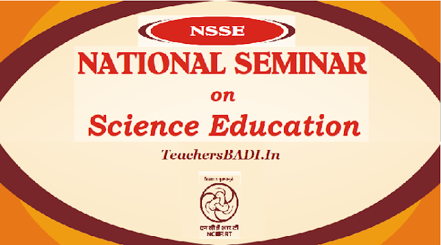 NCERT National Seminar on Science Education 2017, Registration Form, Theme, Sub themes