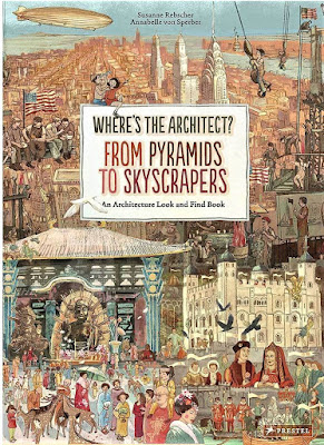 Where's the Architect? From Pyramids to Skyscrapers: An Architecture Look and Find Book