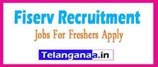Fiserv Recruitment Jobs For Freshers Apply