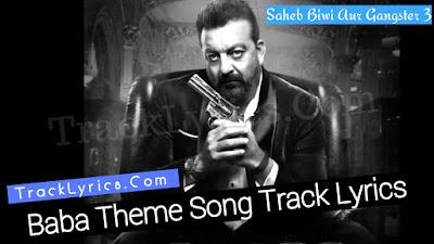 baba-theme-lyrics-saheb-biwi-aur-gangster-3-dhaval-revant